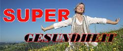 Supergesundheit