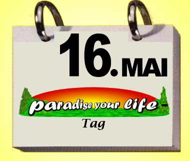 'paradise your life'- day